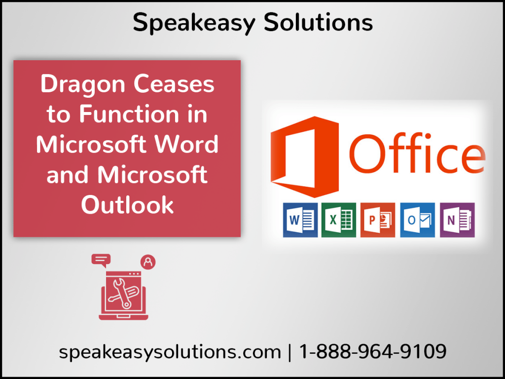 Dragon Not Functioning in MS Word and Outlook-4x3