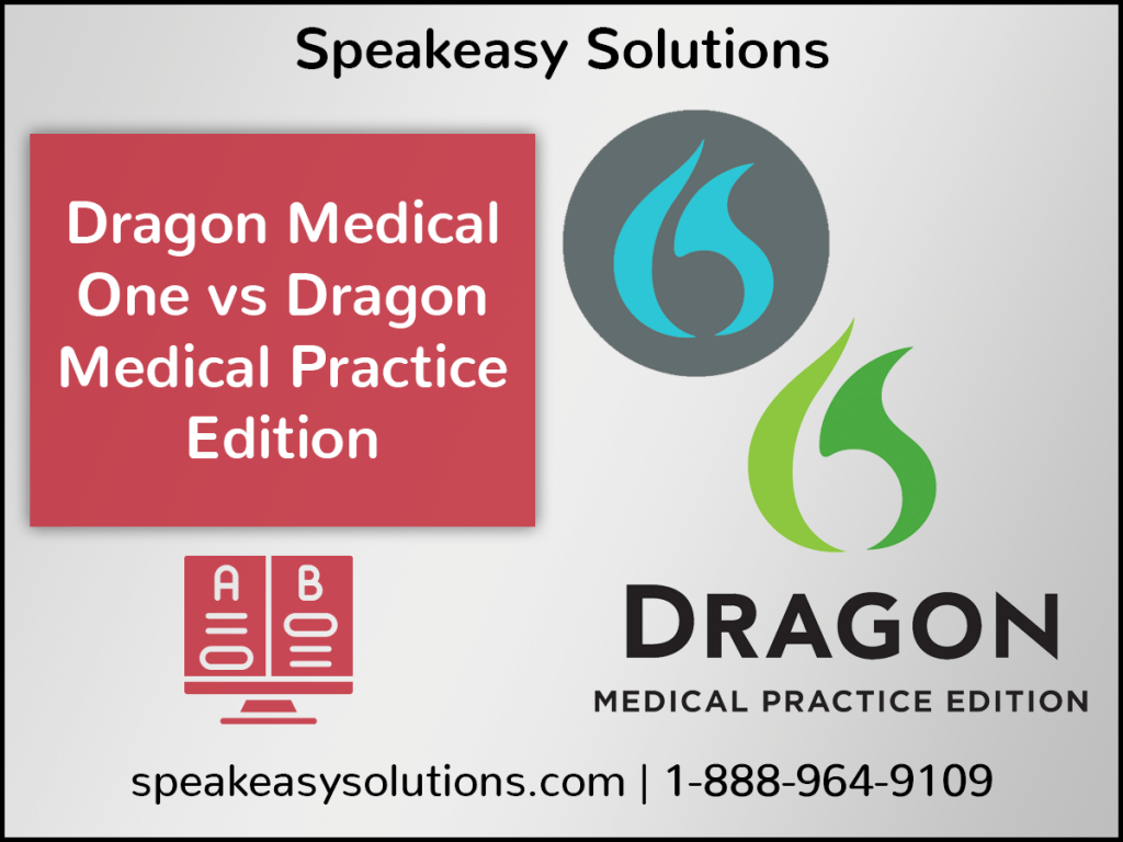Dragon Medical One vs Dragon Medical Practice Edition