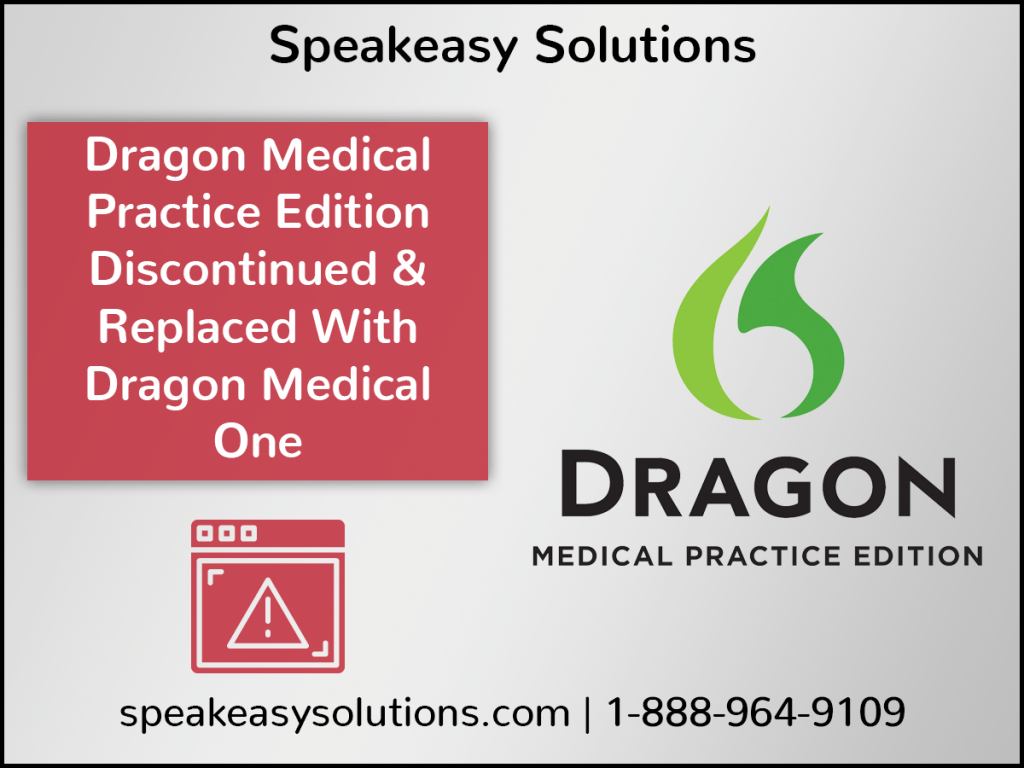 Nuance Discontinues Dragon Medical Practice Edition