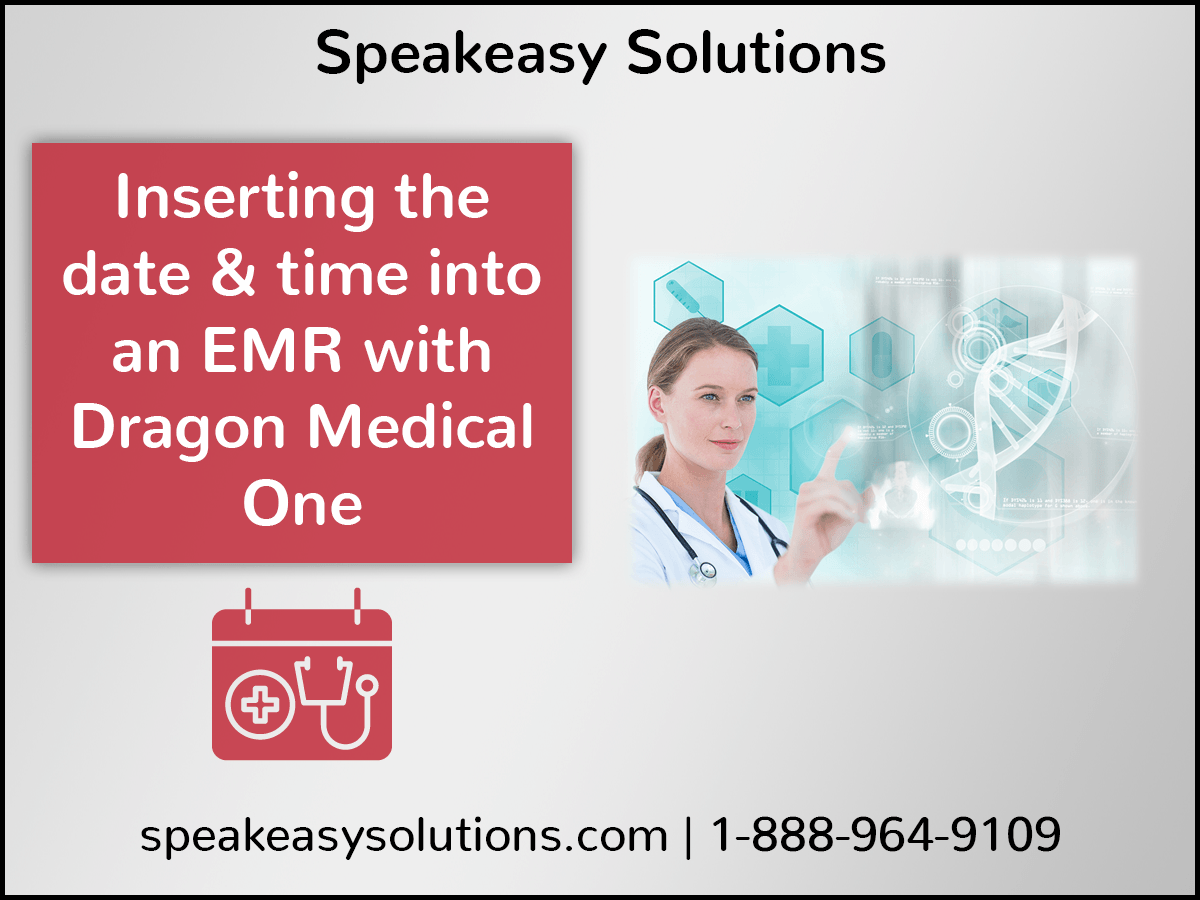 Inserting date & time with Dragon Medical One