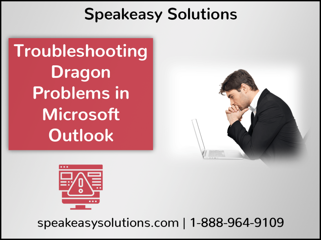 Troubleshooting Dragon Problems in MS Outlook